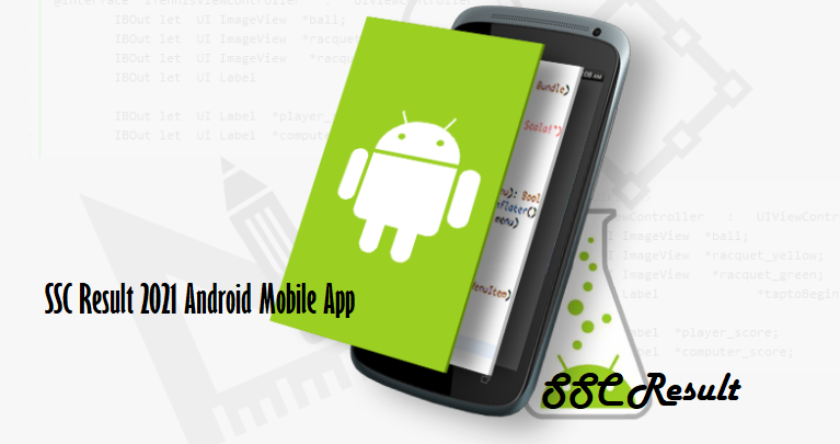 SSC Result 2021 Android Mobile App