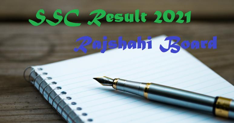 SSC Result 2021 Rajshahi Board