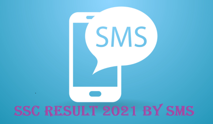 SSC Result 2021 by SMS