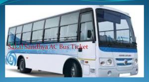 Sakal Sandhya AC Bus Ticket
