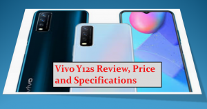 Vivo Y12s Review, Price and Specifications